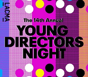 Screened at LACMA's Young Directors Night